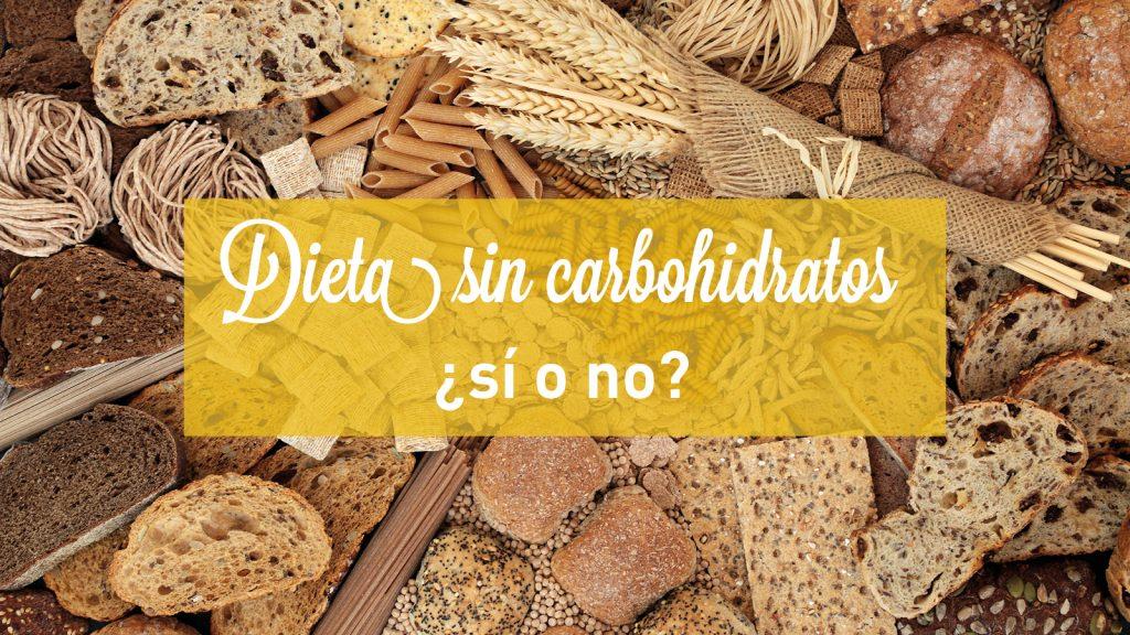 dieta sin carbohidratos
